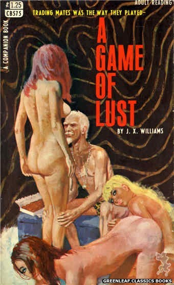 Companion Books CB575 - A Game Of Lust by J.X. Williams, cover art by Robert Bonfils (1968)