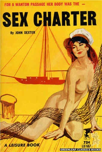 Leisure Books LB667 - Sex Charter by John Dexter, cover art by Unknown (1964)