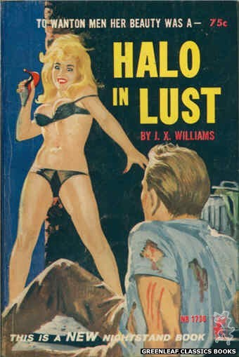Nightstand Books NB1736 - Halo In Lust by J.X. Williams, cover art by Robert Bonfils (1965)