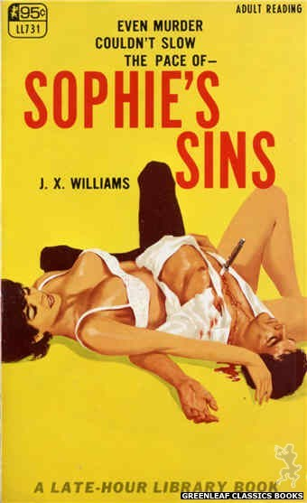 Late-Hour Library LL731 - Sophie's Sins by J.X. Williams, cover art by Unknown (1967)
