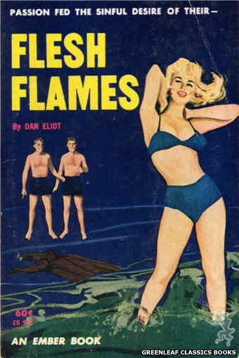 Ember Books EB912 - Flesh Flames by Dan Eliot, cover art by Unknown (1963)