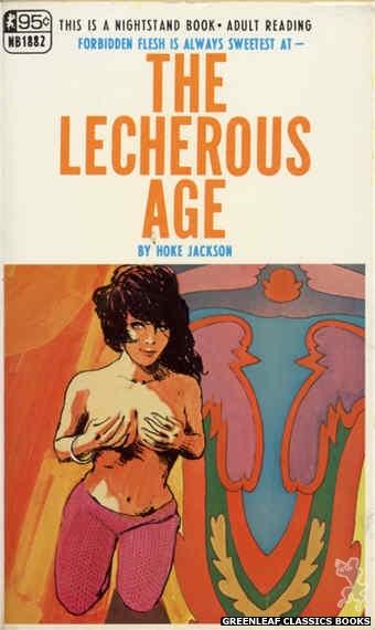 Nightstand Books NB1882 - The Lecherous Age by Hoke Jackson, cover art by Robert Kinyon (1968)
