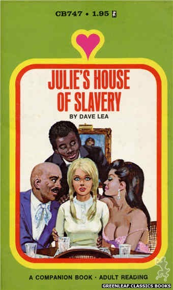 Companion Books CB747 - Julie's House Of Slavery by Dave Lea, cover art by Unknown (1972)