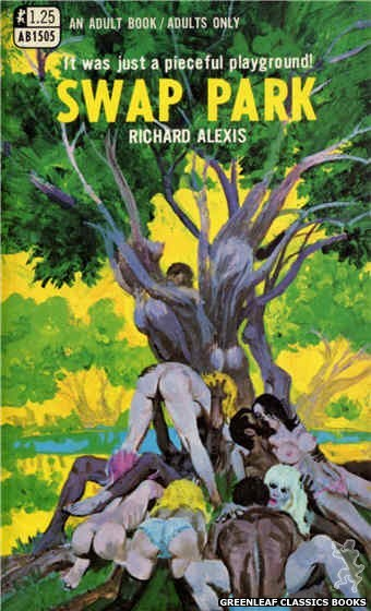 Adult Books AB1505 - Swap Park by Richard Alexis, cover art by Robert Bonfils (1969)