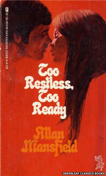 Reed Nightstand 4014 - Too Restless, Too Ready by Allan Mansfield, cover art by Ed Smith (1974)