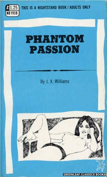 Nightstand Books NB1938 - Phantom Passion by J.X. Williams, cover art by Harry Bremner (1969)