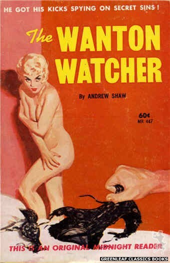 Midnight Reader 1961 MR447 - The Wanton Watcher by Andrew Shaw, cover art by Unknown (1962)