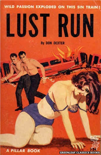 Pillar Books PB839 - Lust Run by Don Dexter, cover art by Unknown (1964)