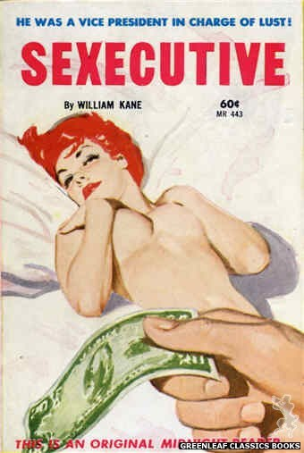 Midnight Reader 1961 MR443 - Sexecutive by William Kane, cover art by Unknown (1962)