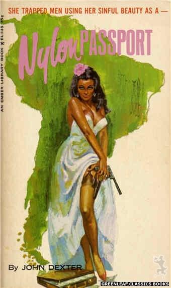 Ember Library EL 335 - Nylon Passport by John Dexter, cover art by Robert Bonfils (1966)