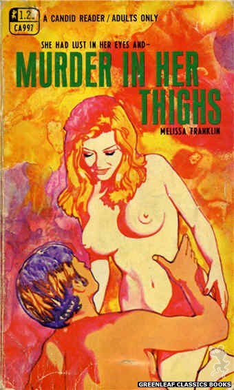 Candid Reader CA997 - Murder in Her Thighs by Melissa Franklin, cover art by Unknown (1969)