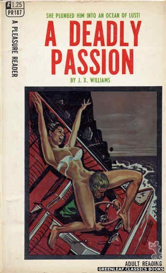 Pleasure Reader PR187 - A Deadly Passion by J.X. Williams, cover art by Tomas Cannizarro (1968)