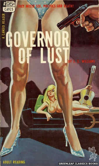 Candid Reader CA925 - Governor Of Lust by J.X. Williams, cover art by Tomas Cannizarro (1968)