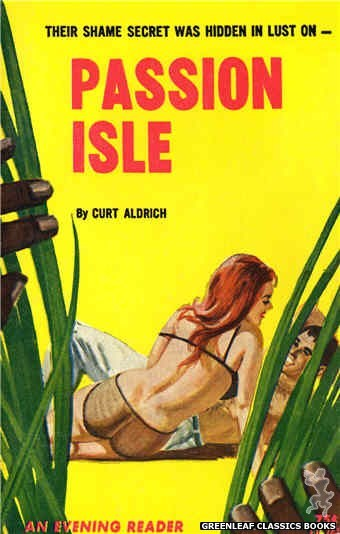Evening Reader ER741 - Passion Isle by Curt Aldrich, cover art by Unknown (1964)