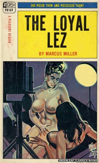 Pleasure Reader PR169 - The Loyal Lez by Marcus Miller, cover art by Tomas Cannizarro (1968)