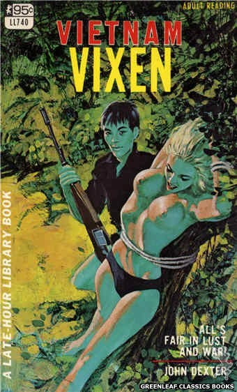 Late-Hour Library LL740 - Vietnam Vixen by John Dexter, cover art by Darrel Millsap (1967)
