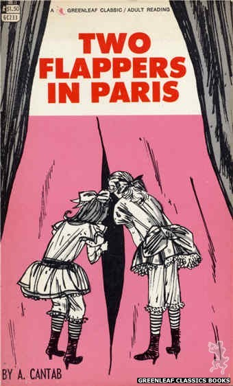 Greenleaf Classics GC233 - Two Flappers in Paris by A. Cantab, cover art by Unknown (1967)