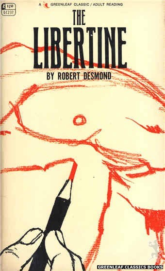 Greenleaf Classics GC237 - The Libertine by Robert Desmond, cover art by Unknown (1967)