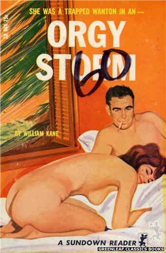 Sundown Reader SR584 - Orgy Storm by William Kane, cover art by Unknown (1966)