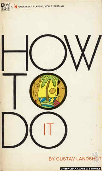 Greenleaf Classics GC247 - How To Do It by Gustav Landshot, cover art by Unknown (1967)