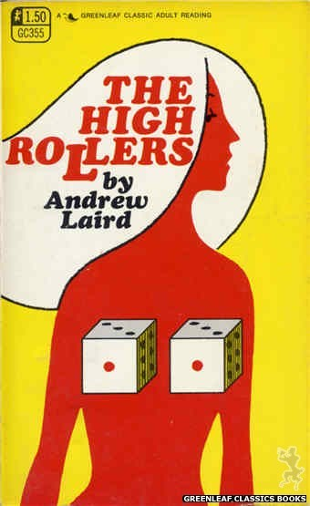 Greenleaf Classics GC355 - The High Rollers by Andrew Laird, cover art by Unknown (1968)