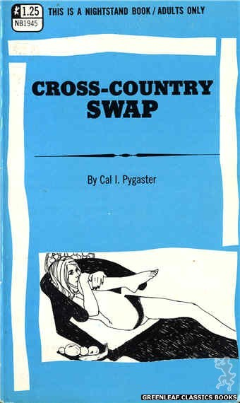 Nightstand Books NB1945 - Cross-Country Swap by Cal I. Pygaster, cover art by Harry Bremner (1969)