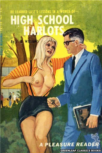 Pleasure Reader PR114 - High School Harlots by J.X. Williams, cover art by Ed Smith (1967)