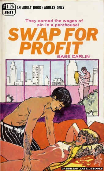 Adult Books AB484 - Swap For Profit by Gage Carlin, cover art by Unknown (1969)