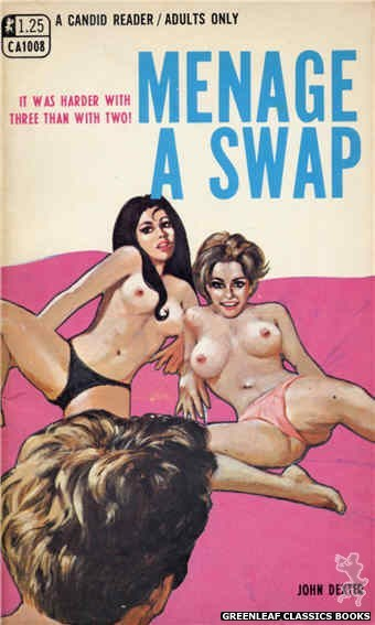 Candid Reader CA1008 - Menage A Swap by John Dexter, cover art by Darrel Millsap (1969)