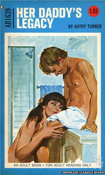 Adult Books AB1639 - Her Daddy's Legacy by Kathy Turner, cover art by Unknown (1972)
