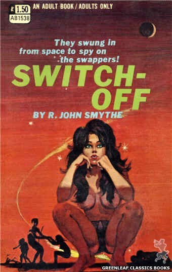 Adult Books AB1538 - Switch-Off by R. John Smythe, cover art by Robert Bonfils (1970)