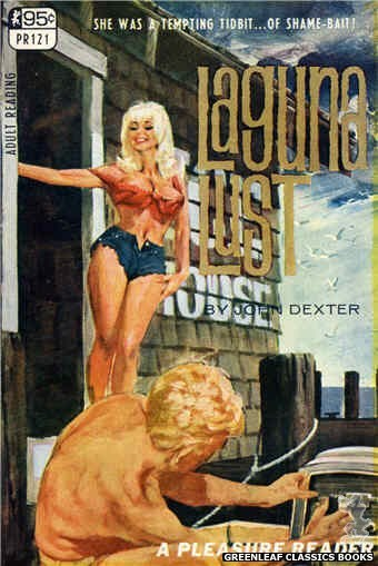 Pleasure Reader PR121 - Laguna Lust by John Dexter, cover art by Darrel Millsap (1967)