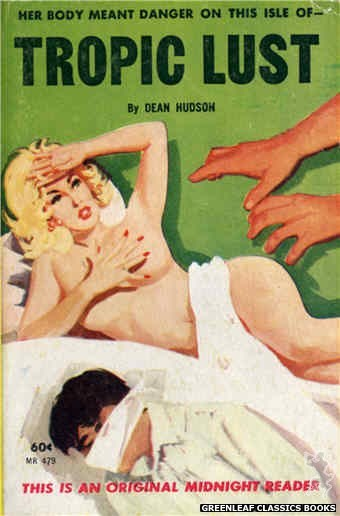 Midnight Reader 1961 MR479 - Tropic Lust by Dean Hudson, cover art by Unknown (1963)