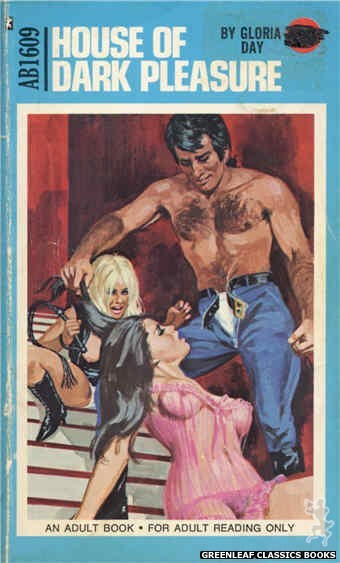 Adult Books AB1609 - House Of Dark Pleasure by Gloria Day, cover art by Unknown (1972)