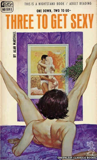 Nightstand Books NB1893 - Three to Get Sexy by Alan Marshall, cover art by Unknown (1968)