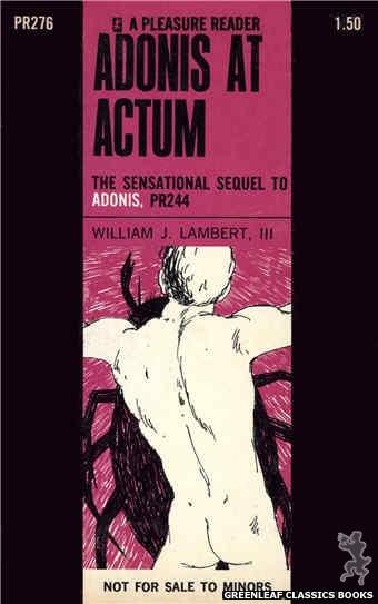 Pleasure Reader PR276 - Adonis At Actum by William J. Lambert, III, cover art by Harry Bremner (1970)