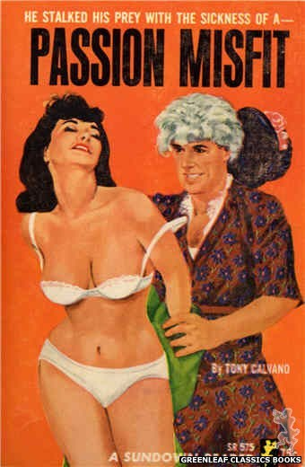 Sundown Reader SR575 - Passion Misfit by Tony Calvano, cover art by Unknown (1965)