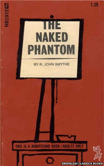 Nightstand Books NB1972 - The Naked Phantom by R. John Smythe, cover art by Cut Out Cover (1970)