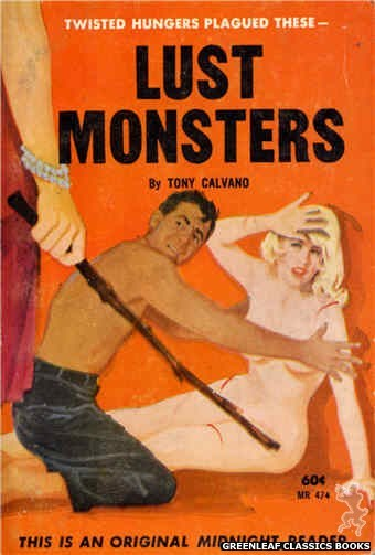 Midnight Reader 1961 MR474 - Lust Monsters by Tony Calvano, cover art by Unknown (1963)