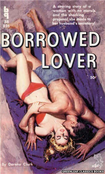 Bedside Books BB 826 - Borrowed Lover by Dorene Clark, cover art by Unknown (1959)
