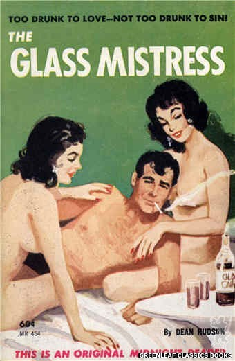 Midnight Reader 1961 MR464 - The Glass Mistress by Dean Hudson, cover art by Unknown (1962)