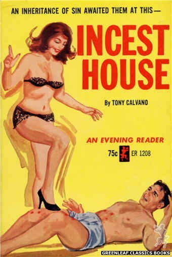 Evening Reader ER1208 - Incest House by Tony Calvano, cover art by Unknown (1965)