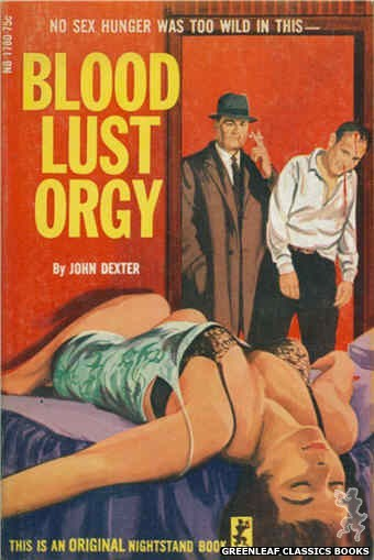 Nightstand Books NB1780 - Blood Lust Orgy by John Dexter, cover art by Unknown (1966)