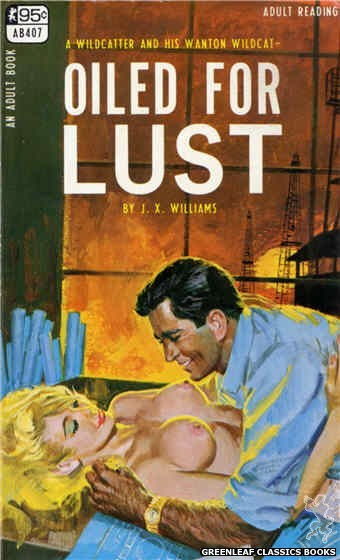 Adult Books AB407 - Oiled For Lust by J.X. Williams, cover art by Robert Bonfils (1967)