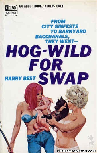 Adult Books AB1541 - Hog-Wild For Swap by Harry Best, cover art by Unknown (1970)