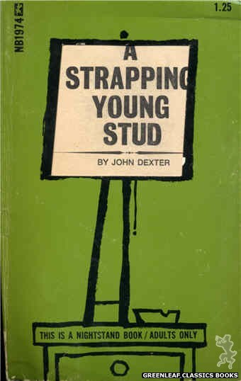 Nightstand Books NB1974 - A Strapping Young Stud by John Dexter, cover art by Cut Out Cover (1970)