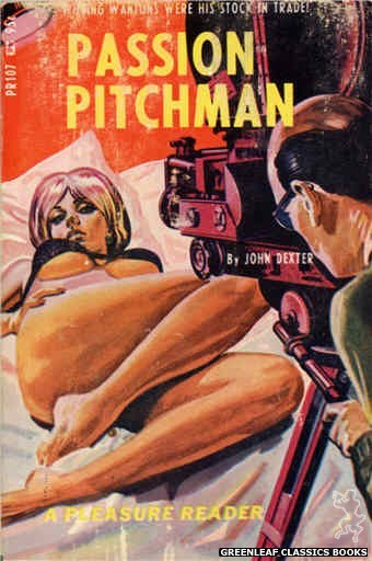 Pleasure Reader PR107 - Passion Pitchman by John Dexter, cover art by Tomas Cannizarro (1967)