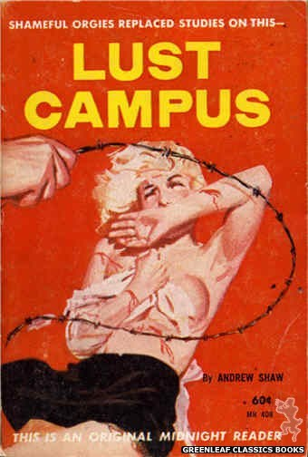 Midnight Reader 1961 MR408 - Lust Campus by Andrew Shaw, cover art by Harold W. McCauley (1961)