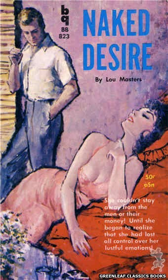 Bedside Books BB 823 - Naked Desire by Lou Masters, cover art by Unknown (1959)