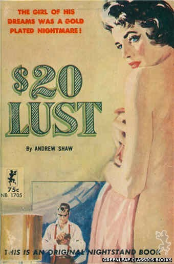 Nightstand Books NB1705 - $20 Lust by Andrew Shaw, cover art by Harold W. McCauley (1964)